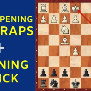 3 Chess Opening Traps + 1 Opening Trick