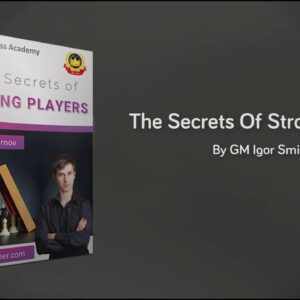 Chess Course: The Secrets of Strong Players | Teaser