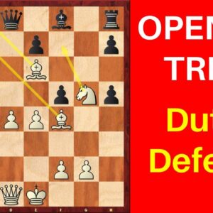Chess Opening Trick in the Dutch Defense
