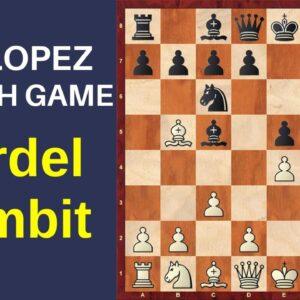Cordel Gambit (Spanish Game) - Ruy Lopez
