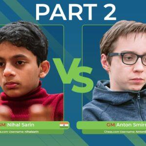 GM Sarin vs GM Smirnov | Junior Speed Chess Championship PART 2