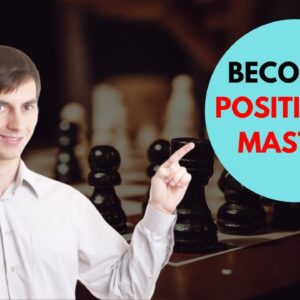 Positional Chess Strategy: The Grandmaster's Positional Understanding
