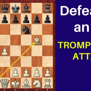 Defeating an IM with the Trompowsky Attack!