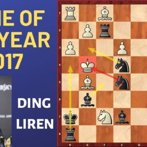 Game of The Year 2017 by Ding Liren