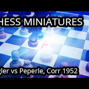 King of the Hill - Biegler vs Peperle, correspondence 1952