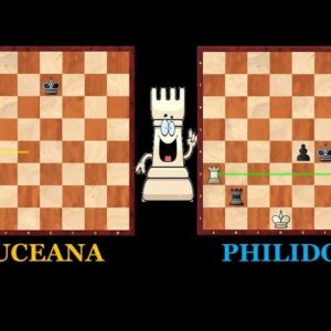 Rook Endgames: Philidor and Luceana Positions
