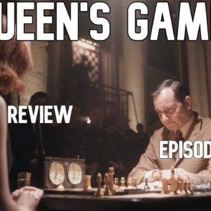 The Queen's Gambit Netflix Show - Chess Review of Episode 7