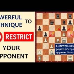 This POWERFUL trick will RESTRICT your opponent's pieces (ideas)!