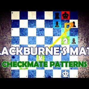 Blackburne's Mate - Chess Checkmate Patterns