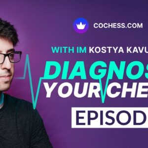 Learning to Evaluate Threats | Diagnose Your Chess: Ep. 3 - Andrew Post (1500)