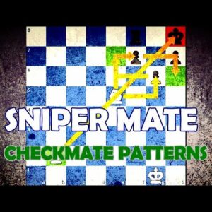 Sniper Mate - Chess Checkmate Patterns