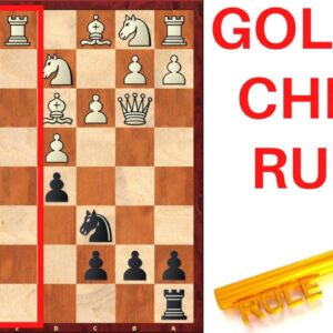 The GOLDEN Rule Every Chess Player Should Know!