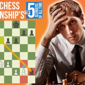 The Top 5 World Chess Championship Blunders