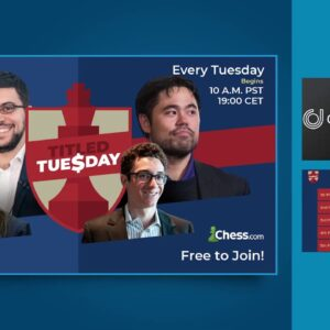 Titled Tuesday - Double Prizes - with host NM James Canty