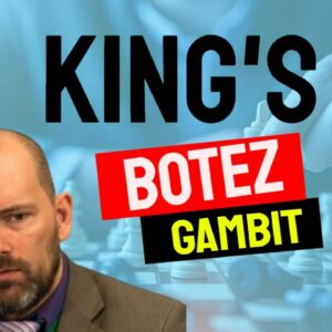 A King's Gambit featuring a Botez Gambit as well!