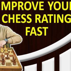 How to Get Better at CHESS? | Chess Improvement Tips & Training Plan to Increase Your Rating & Win