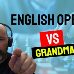 Positional battle vs a Grandmaster in the English Opening