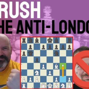 The Anti-Anti-London System || Learn to CRUSH The Ultimate Defense