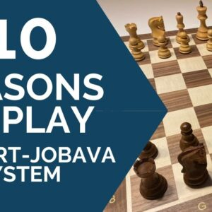 10 reasons to play the rapport jobava system in your next game