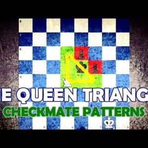 Queen Triangle - Chess Checkmate Patterns