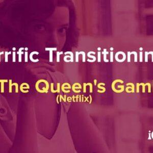 terrific transitioning in the queens gambit netflix