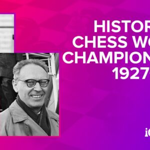 history of the world chess championship 1927 1960