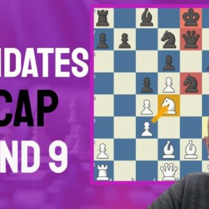 Recap of the 9th round of the FIDE Candidates Chess Tournament in Yekaterinburg Russia