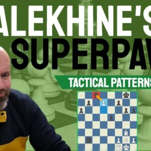 Alekhine's Superpawn - Chess Tactical Patterns
