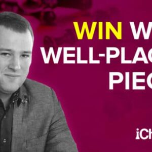 win with well placed chess pieces