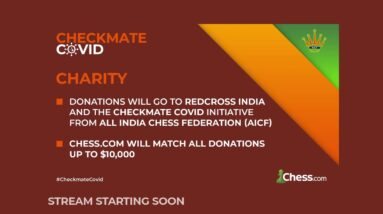 GM Anand and more - Checkmate COVID Charity Simul | !format !info !donate