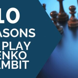 10 reasons to play benko gambit