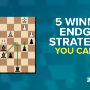 5 winning chess endgame strategies you can use now