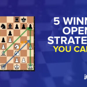 5 winning opening strategies in chess to use now