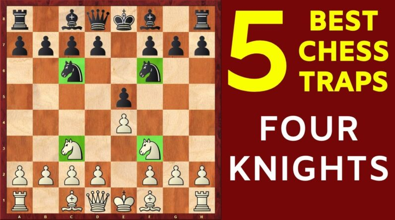 6 Best Chess Opening Traps in the Four Knights Game