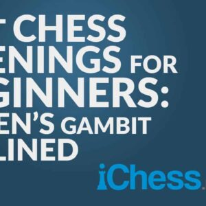 chess strategy for beginners how to play the queens gambit declined