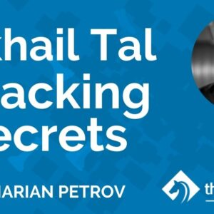 mikhail tal attacking secrets with gm marian petrov tcw academy