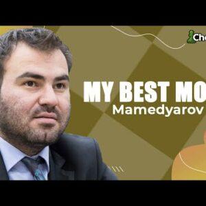 Shakhriyar Mamedyarov Breaks Down His Greatest Chess Move