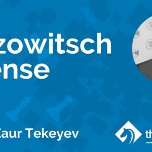 the nimzowitsch defense with fm zaur tekeyev tcw academy