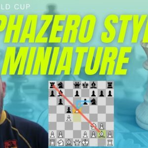 Alphazero style Queen's Indian miniature at the FIDE World Cup