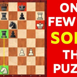BRILLIANT Chess Puzzle that Only a SELECT FEW Can Solve!