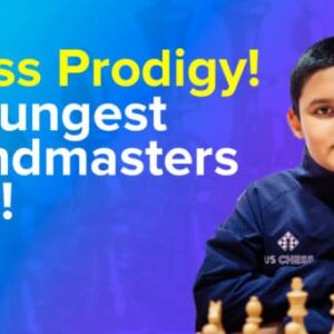 chess prodigy the 5 youngest players in chess history to reach grandmaster