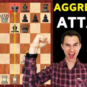 Chess Strategy: How to Attack. Master Aggressive Chess