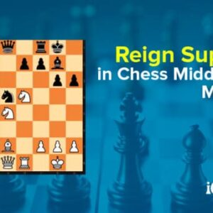 reign supreme in chess middlegame madness