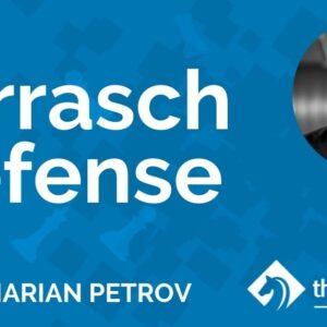 tarrasch defense with gm marian petrov tcw academy