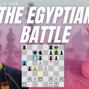 The Egyptian standoff - FIDE World Cup