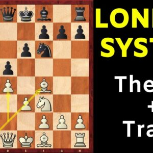 The London System: Essential Theory, TRAPS to Win Fast