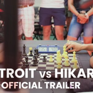 DETROIT vs HIKARU: An IRL Chess Series - Official 4K Trailer