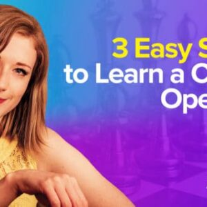 learn chess openings the right way
