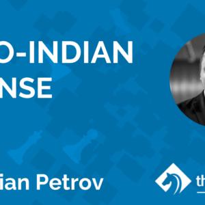 bogo indian defense with gm marian petrov tcw academy