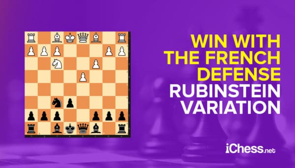 french defense rubinstein variation made easy